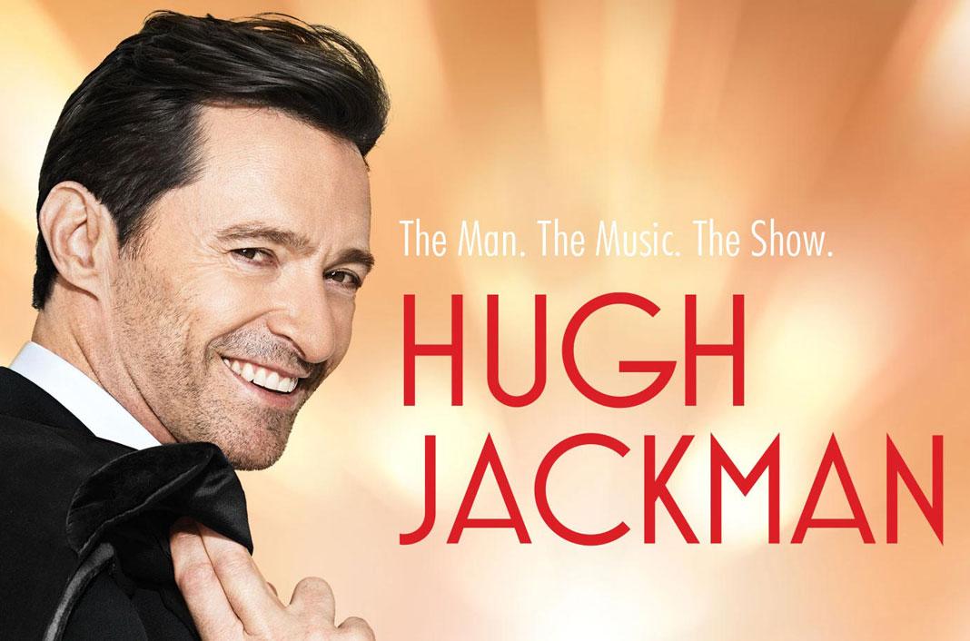 Hugh Jackman Tour 2019 Tickets & Dates, Concerts - Hugh ...